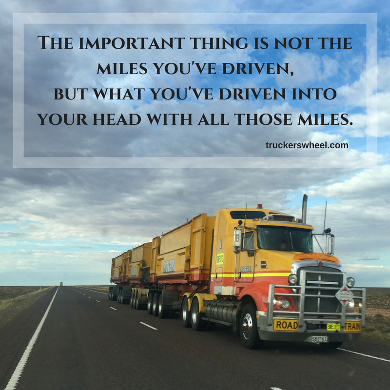 One Of Our Fave Truck Driver Quotes